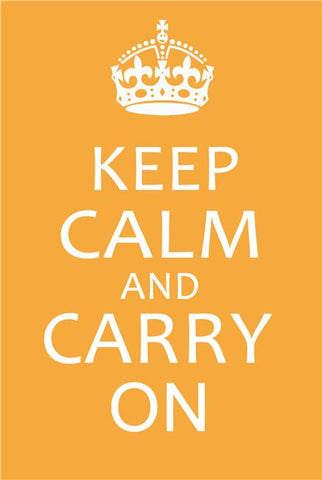 Keep Calm and Carry On Silk Print Motivational Poster 001