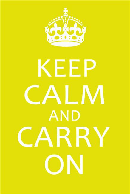 Keep Calm and Carry On Silk Print Motivational Poster 004