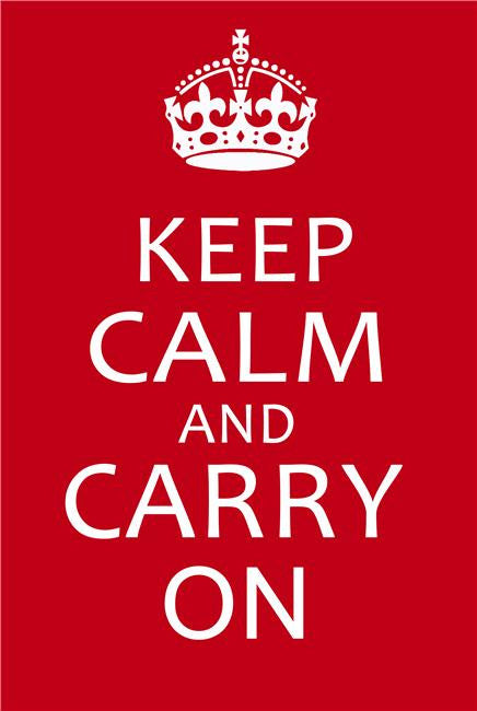 Keep Calm and Carry On Silk Print Motivational Poster 007