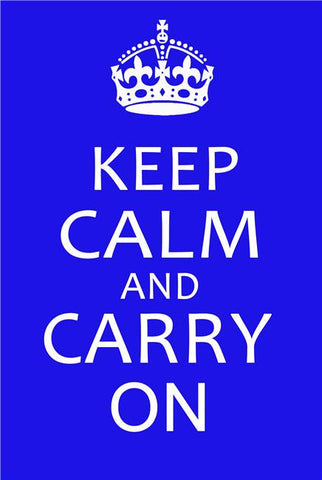 Keep Calm and Carry On Silk Print Motivational Poster 009