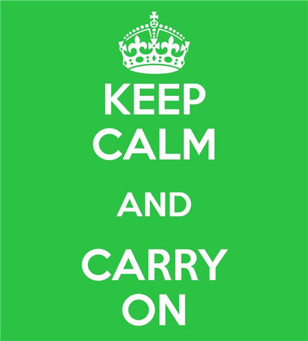 Keep Calm and Carry On Silk Print Motivational Poster 016