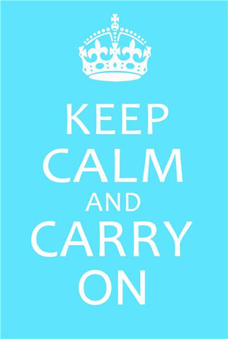 Keep Calm and Carry On Silk Print Motivational Poster 002