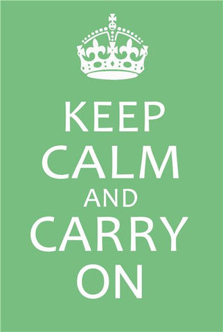 Keep Calm and Carry On Silk Print Motivational Poster 005