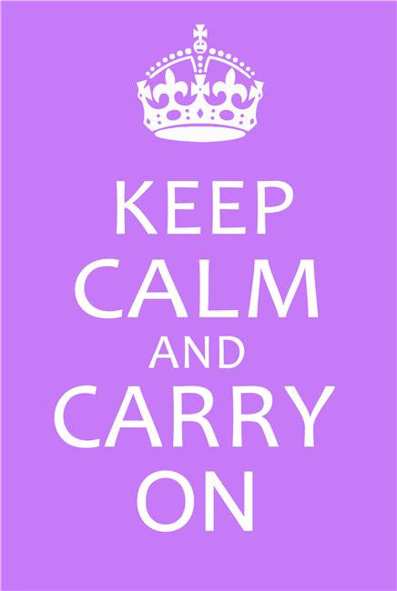Keep Calm and Carry On Silk Print Motivational Poster 003