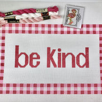 Be Kind Canvas on 14 - Needlepoint by Laura, LLC