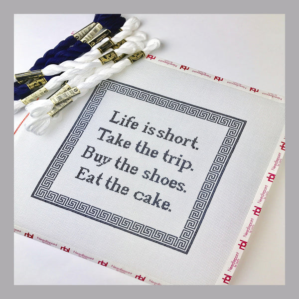 Life is Short, Eat the Cake Canvas - Needlepoint by Laura, LLC