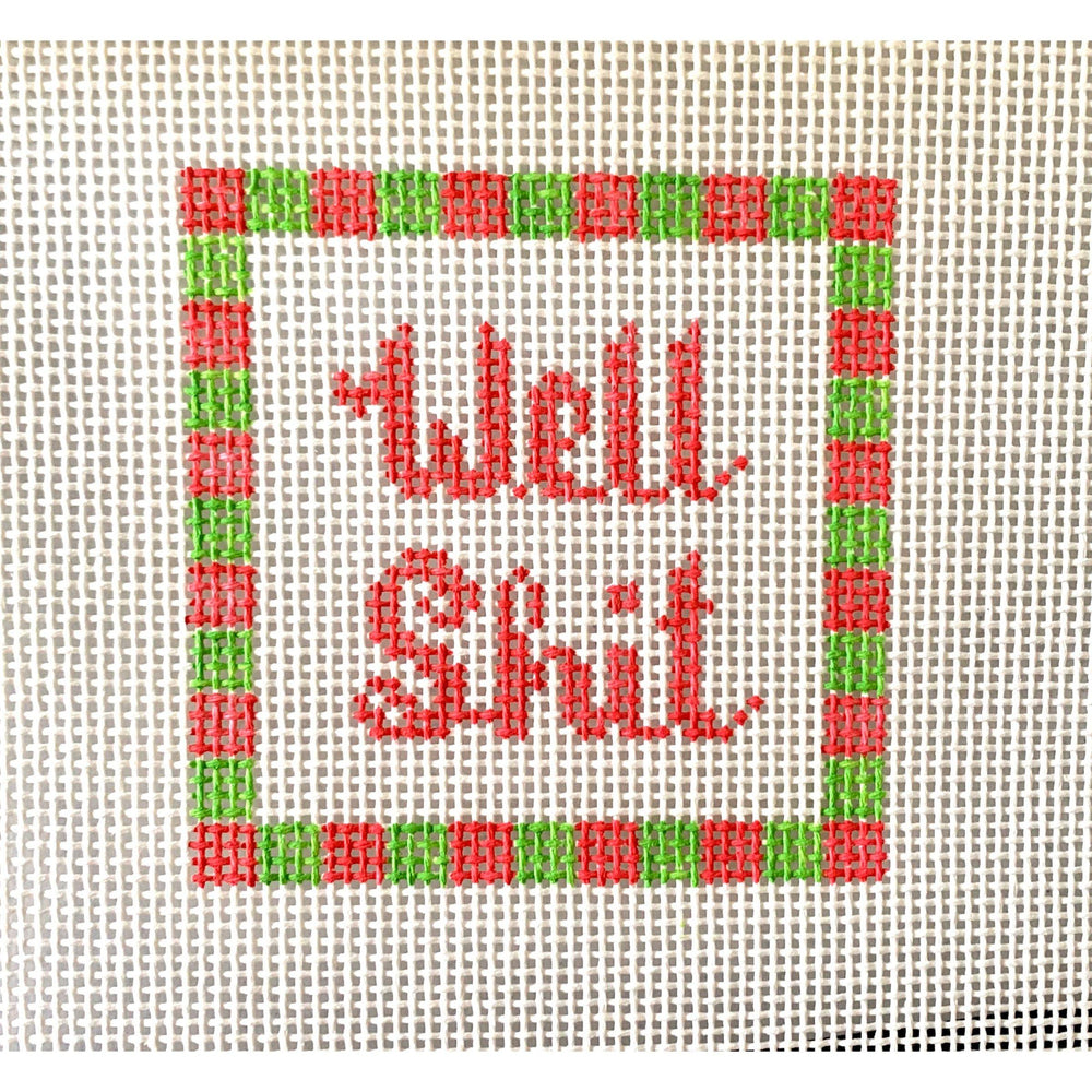 Well shit 3 by 3 - Needlepoint by Laura, LLC