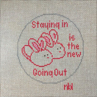Staying in is the new going out Canvas - Needlepoint by Laura, LLC