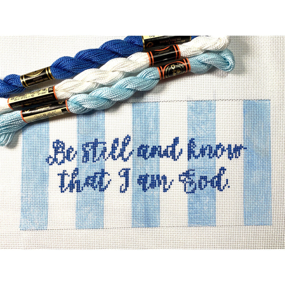 Be Still and Know that I am God 4 by 8 - Needlepoint by Laura, LLC