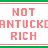 Not Nantucket Rich