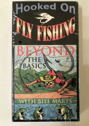 Hooked on Fly Fishing, Beyond the Basics