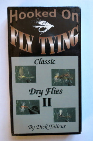 Hooked on Fly Tying, Classic Dry Flies II, with Dick Talleur