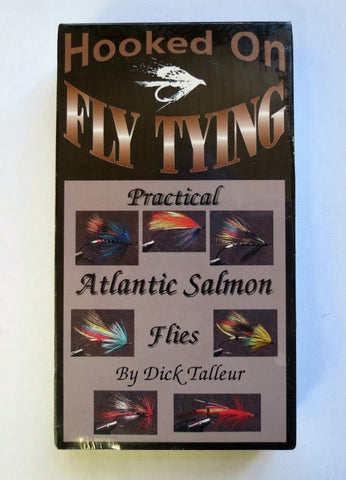 Hooked on Fly Tying, Practical Atlantic Salmon Flies, with Dick Talleur