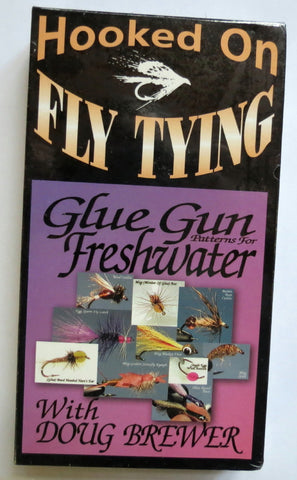Hooked On Fly Tying, Glue Gun Patterns For Freshwater, with Doug Brewer