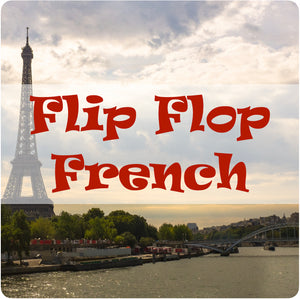 Flip Flop French Resources
