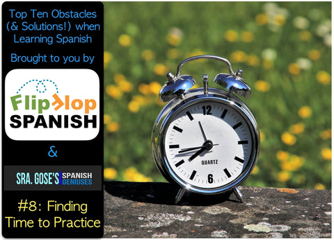 Finding time for Family Spanish with Flip Flop Spanish