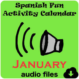 Spanish Fun Activity Calendar Audio Files: JANUARY - Homeschool Spanish Curriculum | Flip Flop Spanish