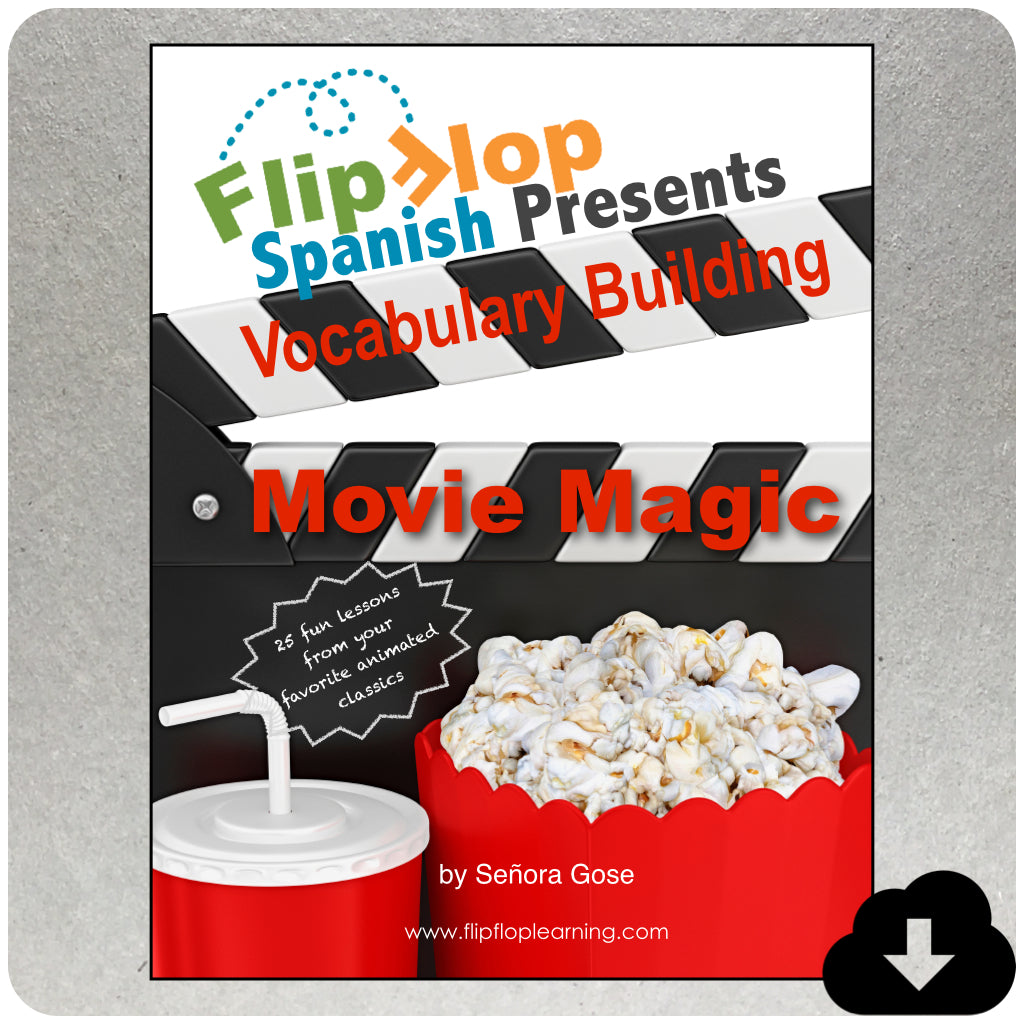 Flip Flop Spanish Vocabulary Builder: Movie Magic - Homeschool Spanish Curriculum | Flip Flop Spanish