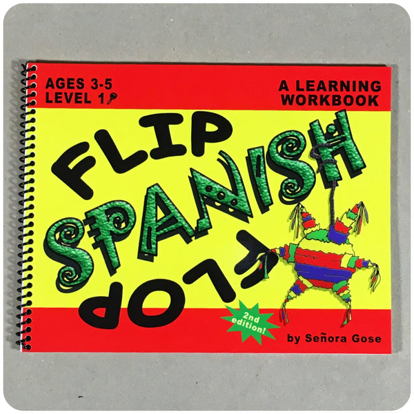 Flip Flop Spanish Workbook: Ages 3-5: Level 1 - Homeschool Spanish Curriculum | Flip Flop Spanish