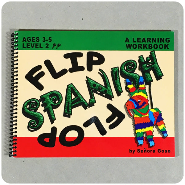 Flip Flop Spanish Workbook: Ages 3-5: Level 2 - Homeschool Spanish Curriculum | Flip Flop Spanish
