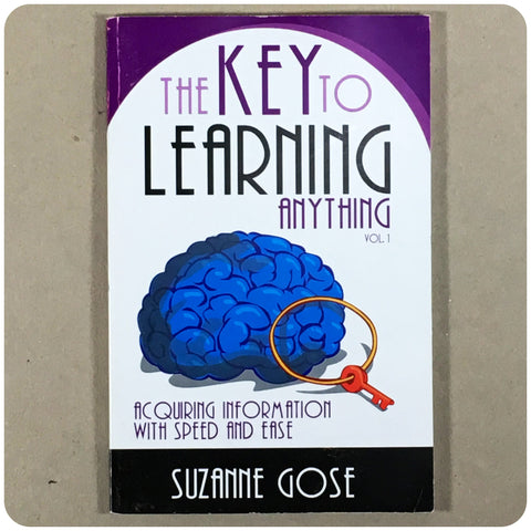 The Key to Learning Anything