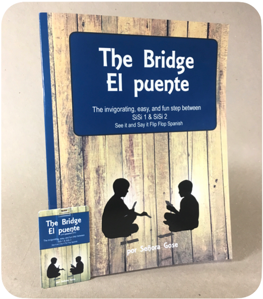 The Bridge, El puente - Homeschool Spanish Curriculum | Flip Flop Spanish