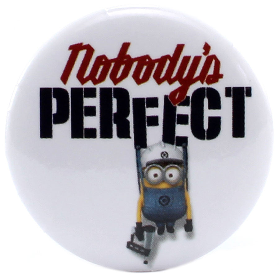 "Nobody's Perfect 1.25"" Button - THATWEBSTORE"
