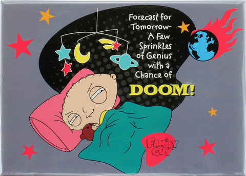 Forecast for Tomorrow...A Few Sprinkles of Genius With a Chance of DOOM! Magnet