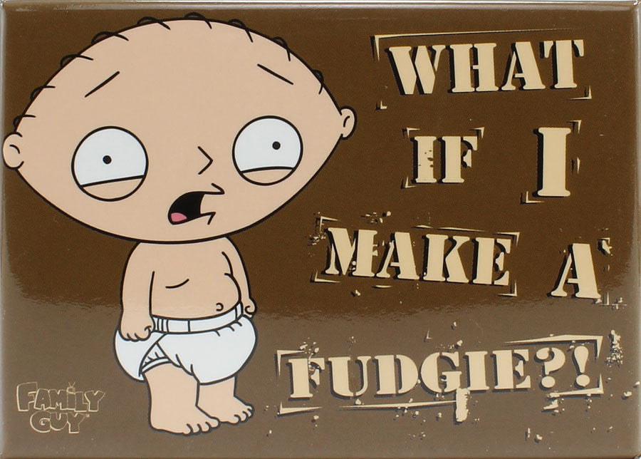 What If I Make A Fudgie?! Magnet