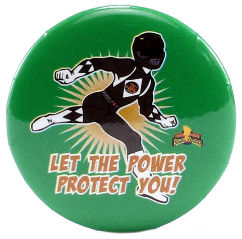 "Let The Power Protect You! 1.25"" Button"