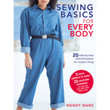 Sewing Basics for Every Body by Wendy Ward