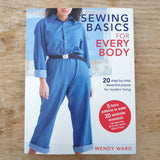 Sewing Basics for Every Body by Wendy Ward **SIGNED COPY**