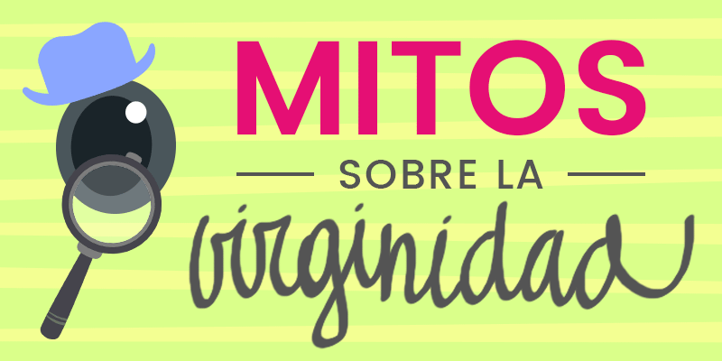 9 mitos de la virginidad