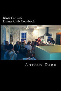 Black Cat Cafe Dinner Club Cookbook