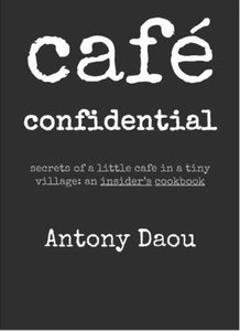 Cafe Confidential Cookbook ... Pre-order