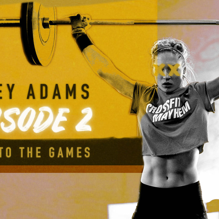 Haley Adams // Road to the Games // Episode 2
