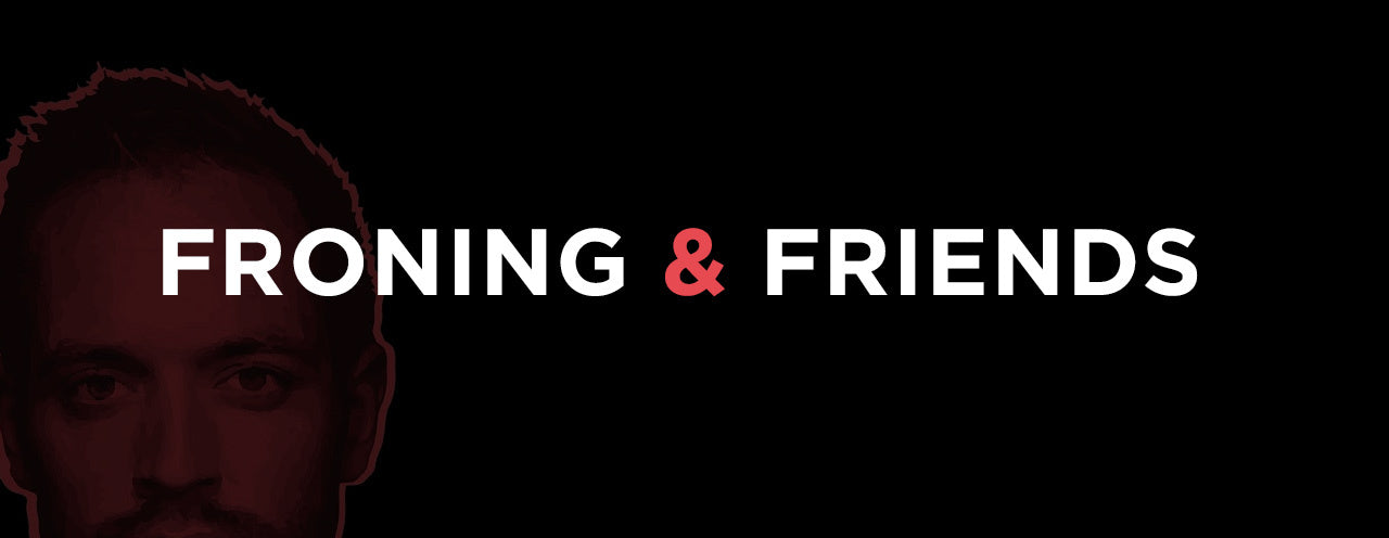 Episode 101: All Friends, No Froning