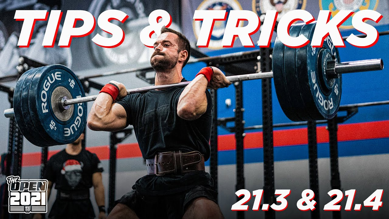 CROSSFIT OPEN 21.3 & 21.4 // Tips & Tricks w/RICH FRONING