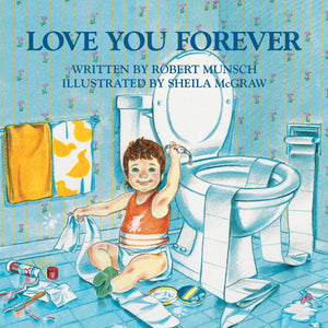 Love You Forever by Robert Munsch (Paperback) Children's Book - LV'S Global Media