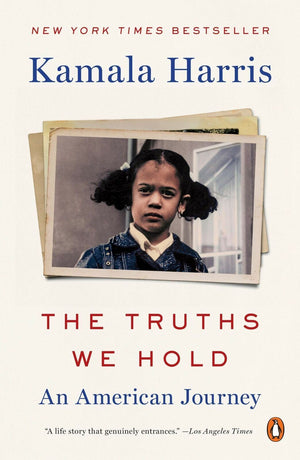 The Truths We Hold: An American Journey (Paperback) by Kamala Harris - LV'S Global Media