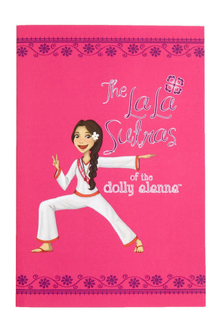 The LaLa Sutras of The Dolly Alanna