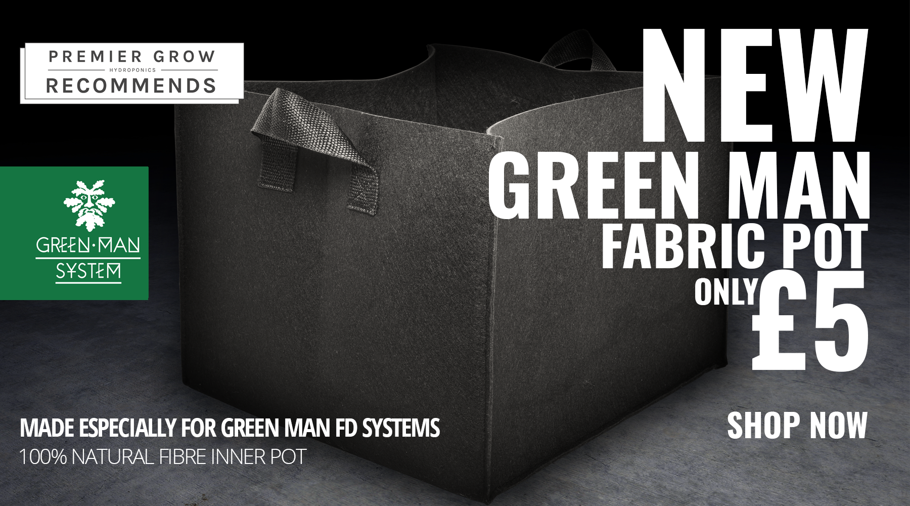 Green man System Fabric Pot