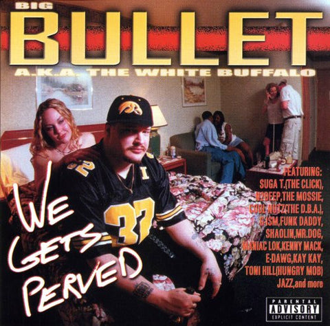 Bullet - We Gets Perved