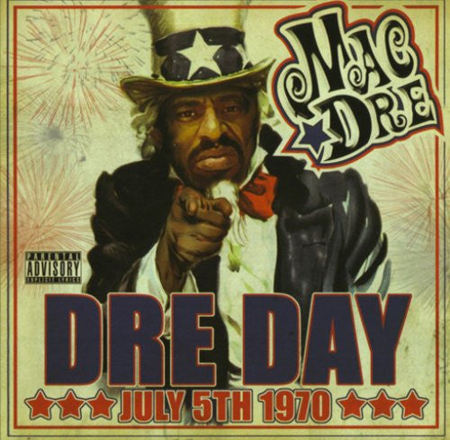 Dre Day July 5th, 1970 – Mac Dre
