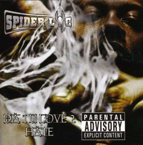 Spider-Loc - Da 1 U Love 2 Hate