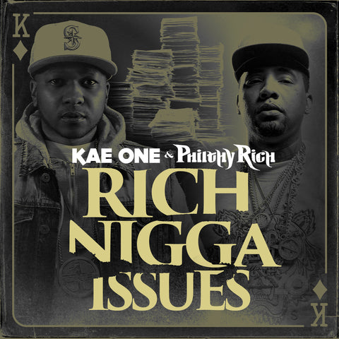 Philthy Rich & Kae-One-Rich Nigga Issues
