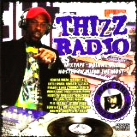Thizz Radio: Mixtape vol. 1 Hosted by Miami the Most