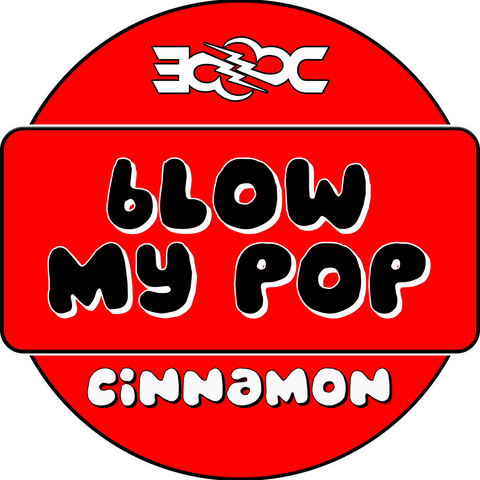 Cinnamon Blow My Pop