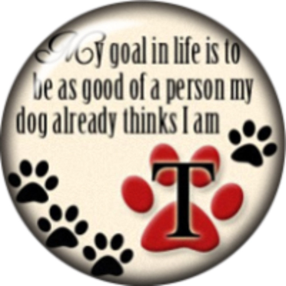 Snap button My Goal in Life 18mm Cabochon chunk charm dog