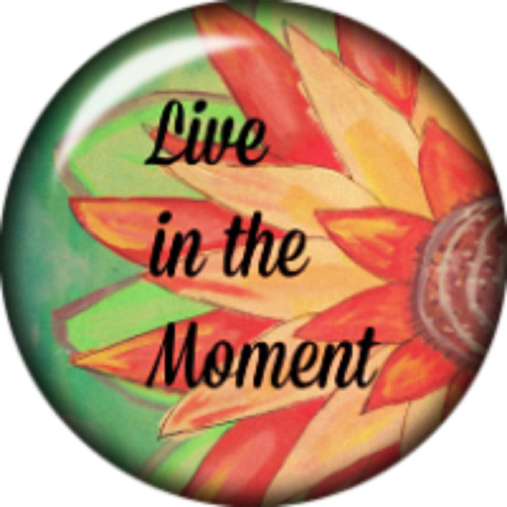 Snap button Live in the moment 18mm Cabochon chunk charm